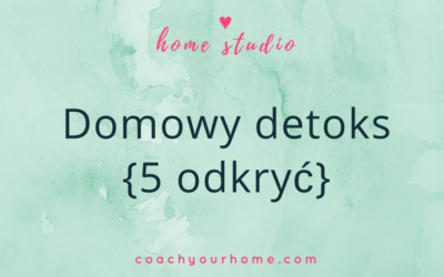 Domowy detoks